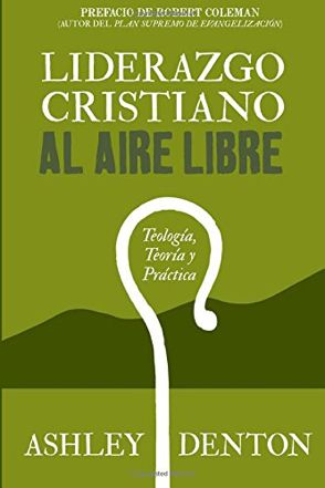 Liderazgo cristiano al aire libre por Ashley Denton